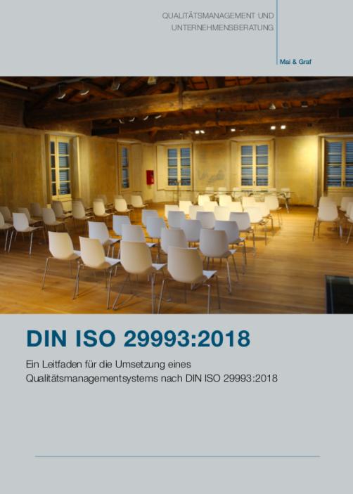 Ein Leitfaden Für Die Umsetzung Eines Qualitätsmanagementsystems Nach DIN ISO 29993:2018