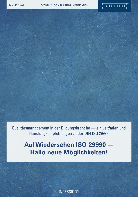 Auf Wiedersehen ISO 29990 – Hallo Neue Möglichkeiten