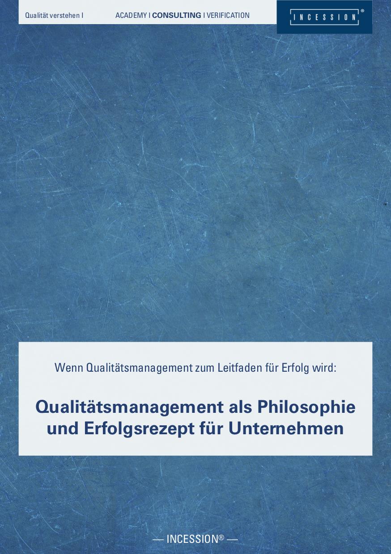 Qualität Verstehen I – Qualitätsmanagement Als Philosophie Und Erfolgsrezept Für Unternehmen
