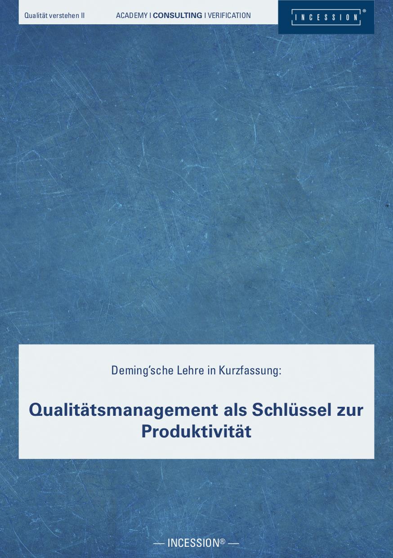 Qualität Verstehen II – Qualitätsmanagement Als Schlüssel Zur Produktivität