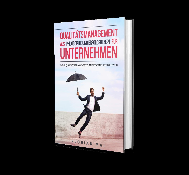 Qualitätsmanagment als Philosophie und Erfolgsrezept für Unternehmen
